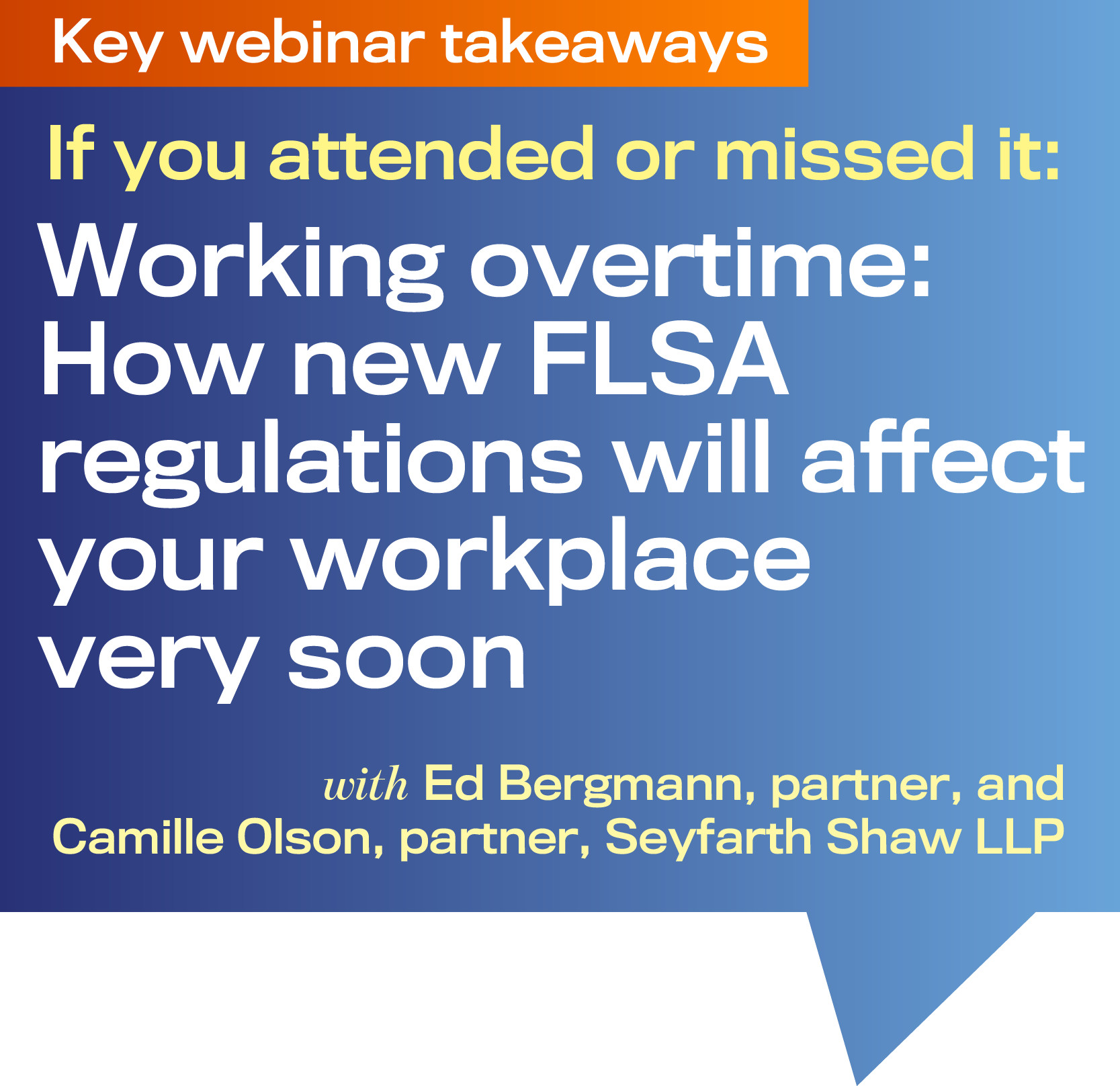 Working overtime: How new FLSA regulations will affect your workplace very soon