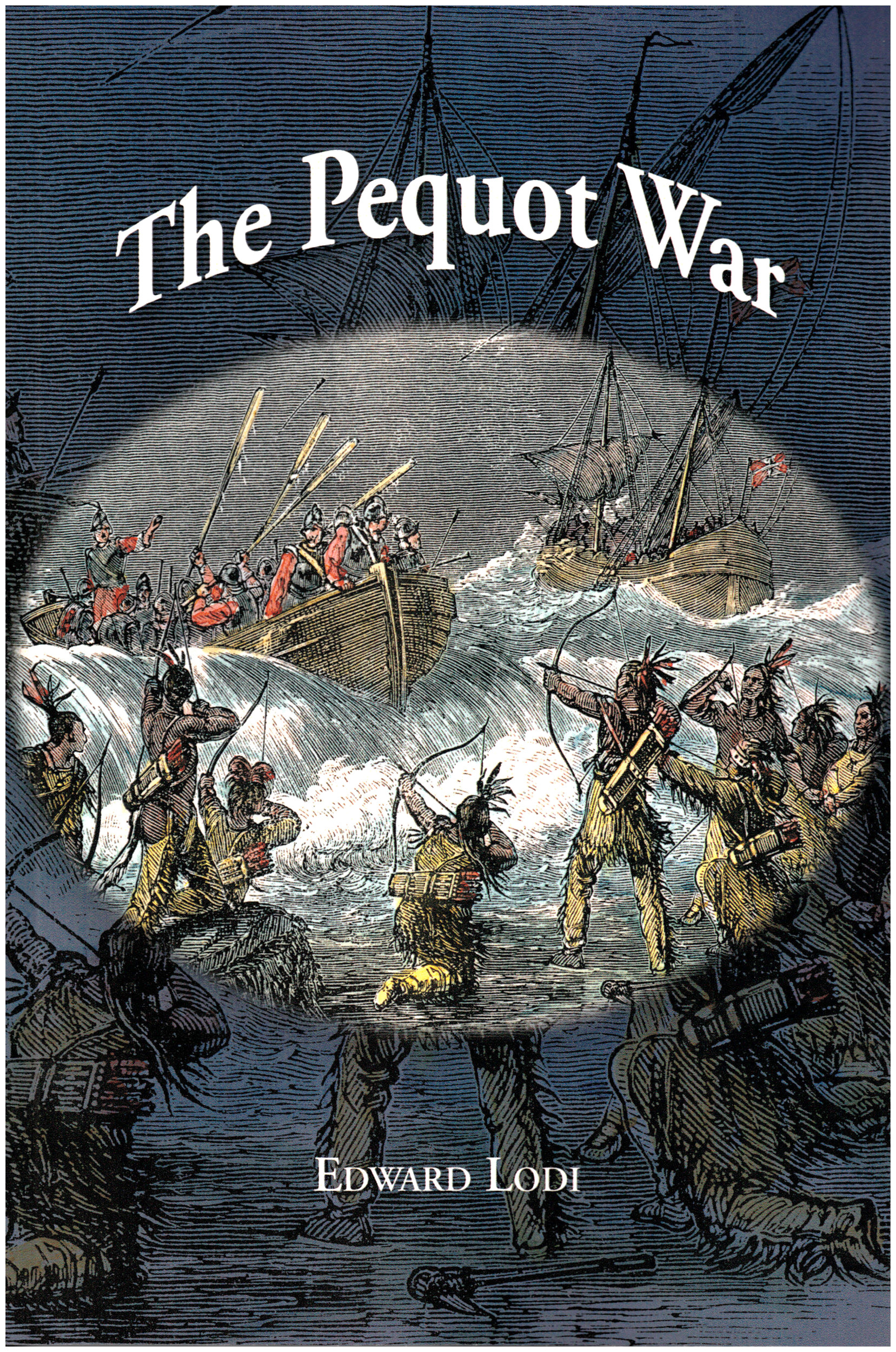 Come to the Brownell Library in Little Compton on Thursday, August 17th, at 2:00 pm to hear Edward Lodi talk about his latest book, The Pequot War.