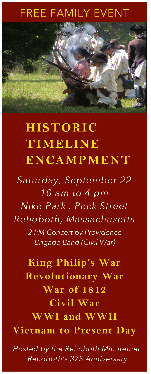 Timeline Encampment In Rehoboth Provides Rare Opportunity