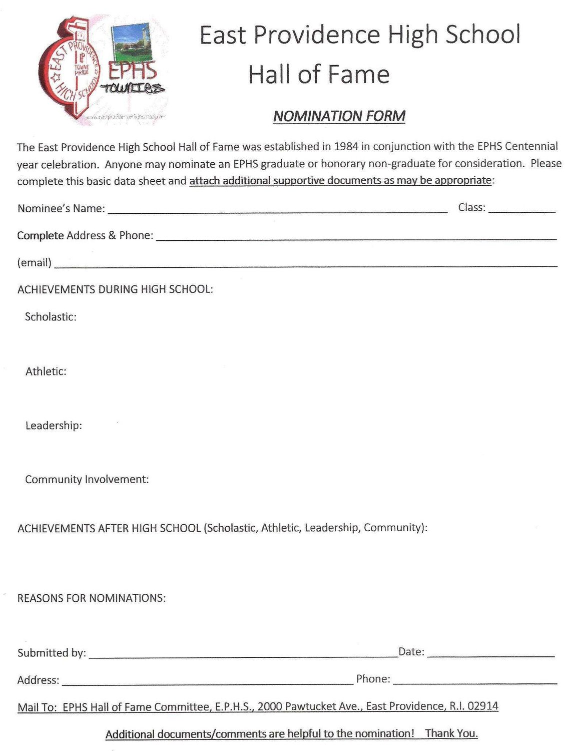 Download or copy and complete this form.  Send to EPHS Main Office, 2000 Pawtucket ave., East Providence, RI 02914.