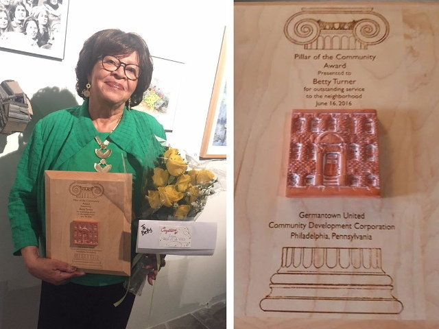 Long-time community activist Betty Turner was recently given a Pillar of the Community award by the nonprofit Germantown United Community Development Corporation.