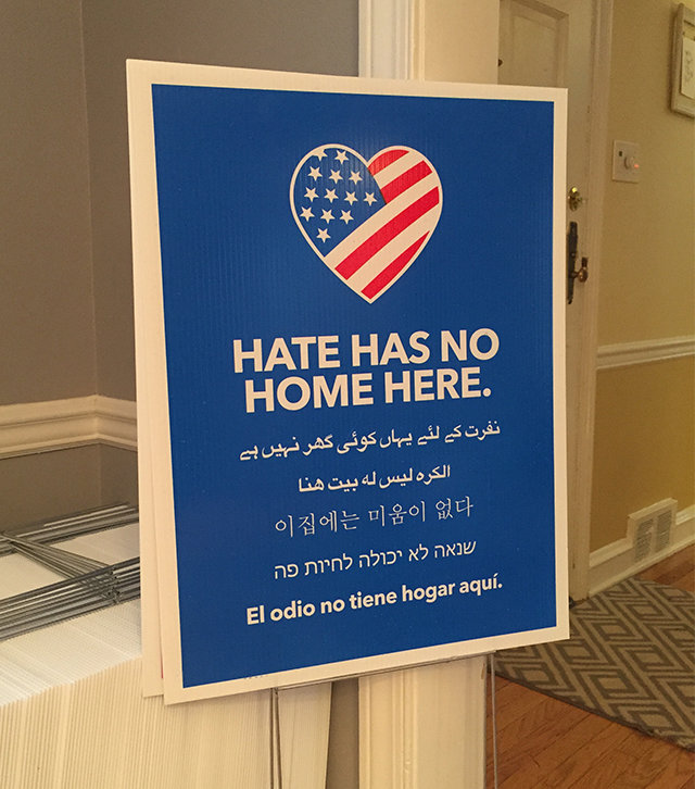 """For Jill Zipin, a Montgomery County resident who purchased a sign, the """"Hate Has No Home Here"""" movement """"says to Trump and his supporters that we reject your campaign of division and intolerance."""""""