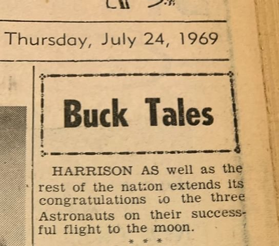 The moon landing was just a Buck Tale in Harrison, Michigan.  Thursday, July 24, 1969 issue of the Cleaver, just four days after man first set foot on the moon.