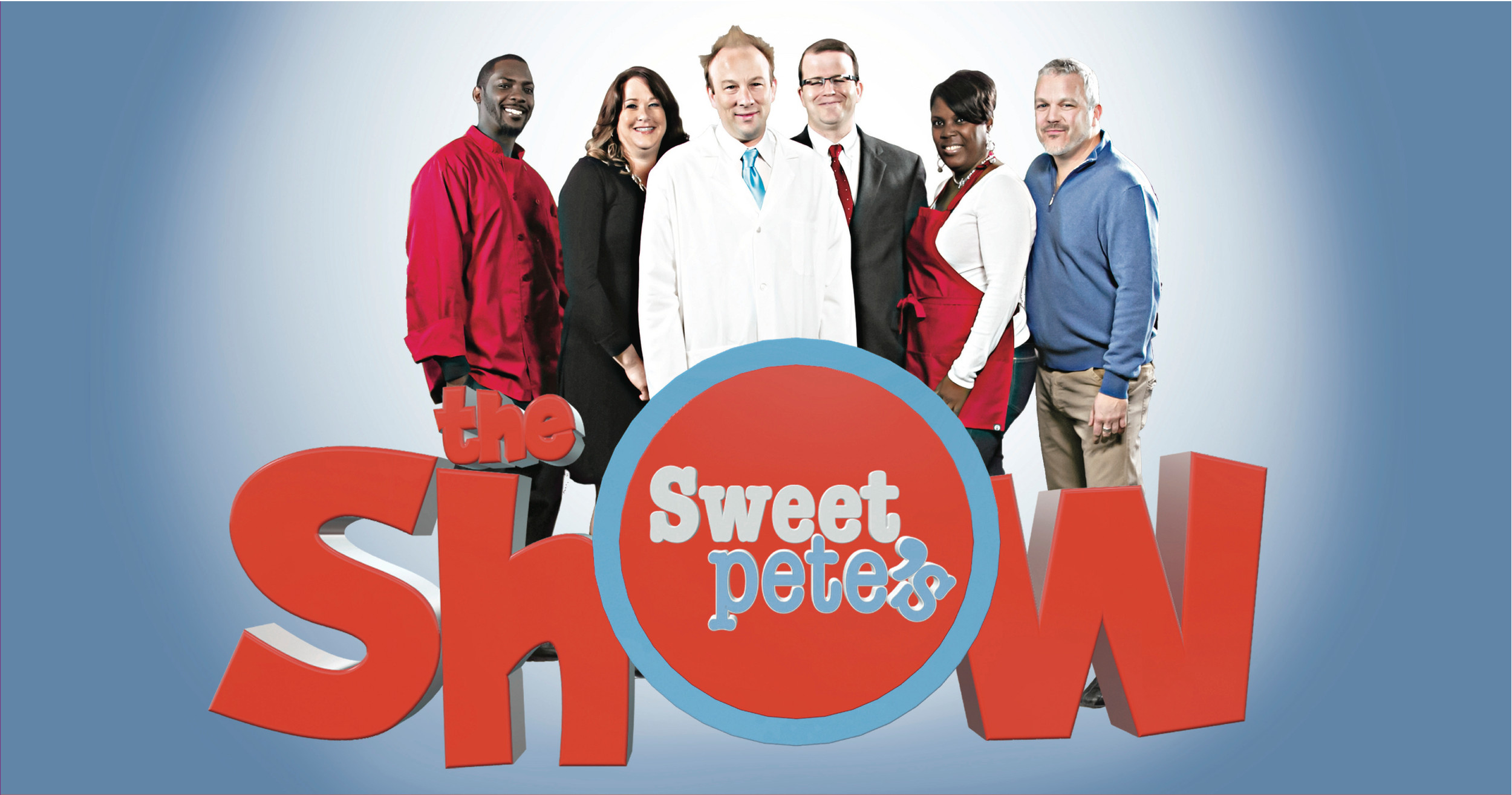 "The cast of ""Sweet Pete's: The Show"""