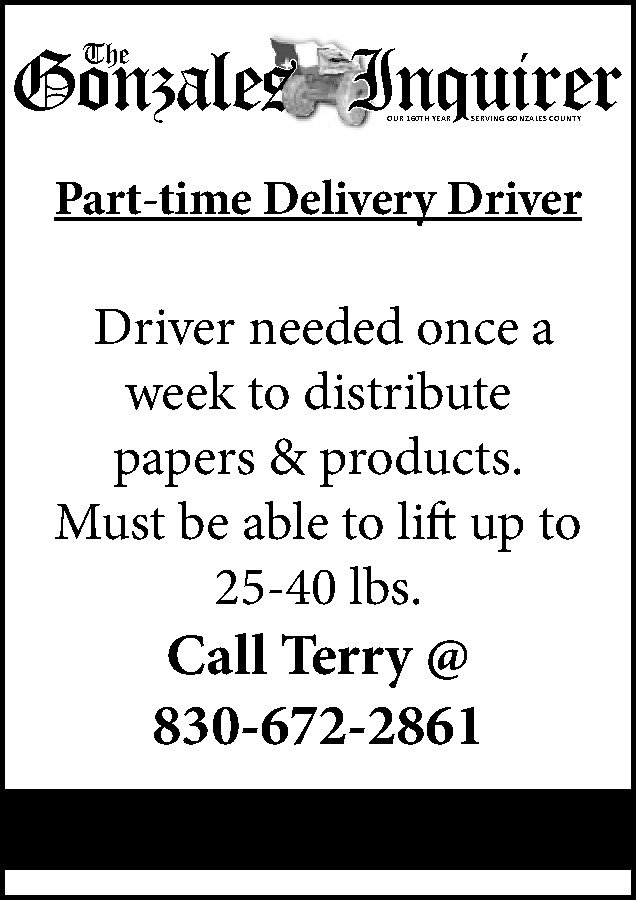 Part Time Driver The Gonzales Inquirer