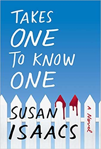 'Takes One to Know One' by Susan Isaacs (Grove Press/TNS)