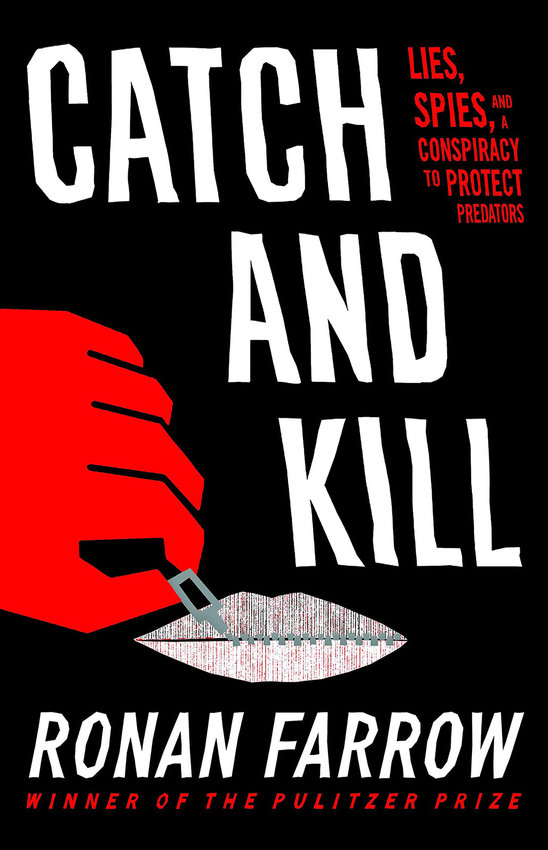 """Ronan Farrow's """"Catch and Kill: Lies, Spies, and a Conspiracy to Protect Predators."""" (Little, Brown and Company/Amazon/TNS)"""
