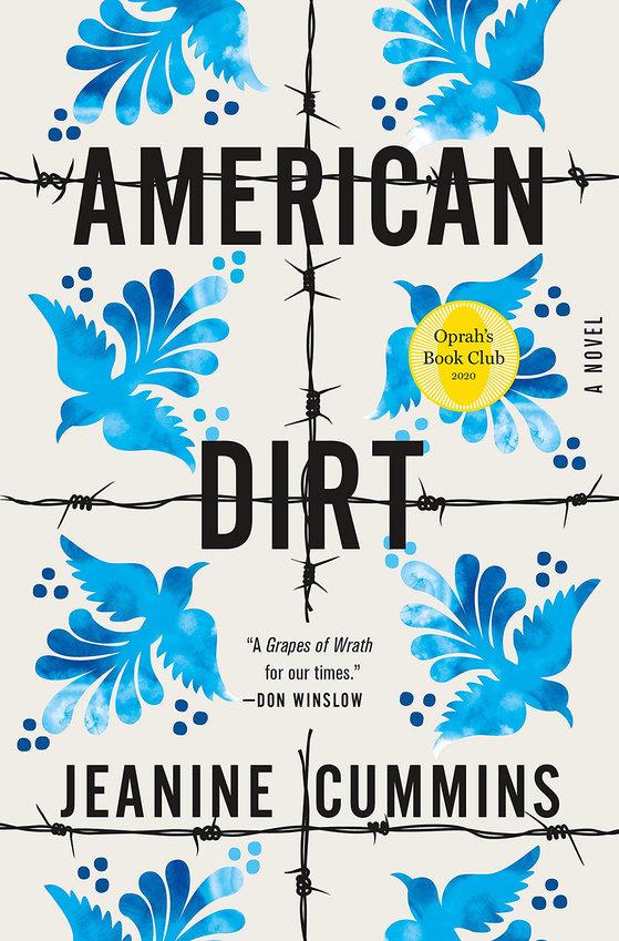 """American Dirt"" by Jeanine Cummins. (Flatiron Books/Amazon/TNS)"