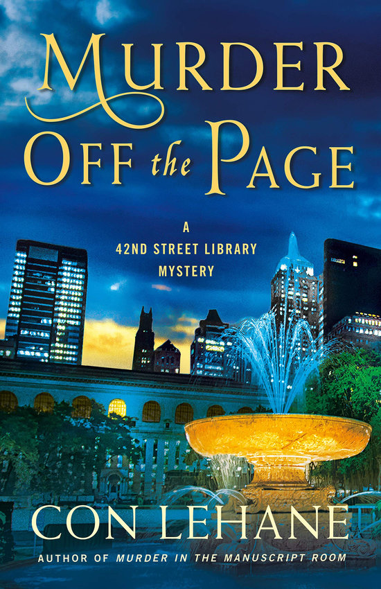 """""""Murder Off the Page: A 42nd Street Library Mystery"""" by Con Lehane. (Minotaur Books/Amazon/TNS)"""
