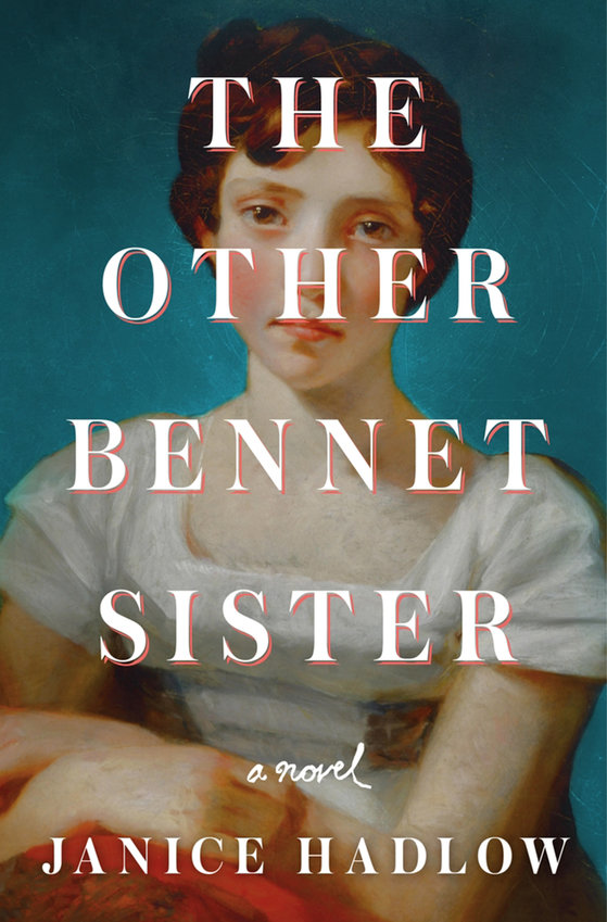 """""""The Other Bennet Sister"""" by Janice Hadlow (Macmillan)"""