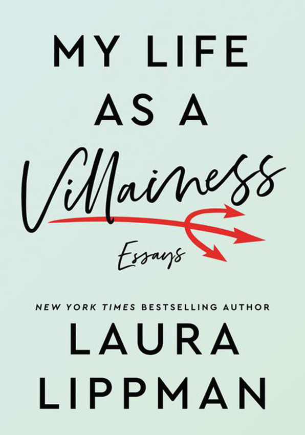 """""""My Life as a Villainess"""" by Laura Lippman. (HarperCollins Publishers/TNS)"""