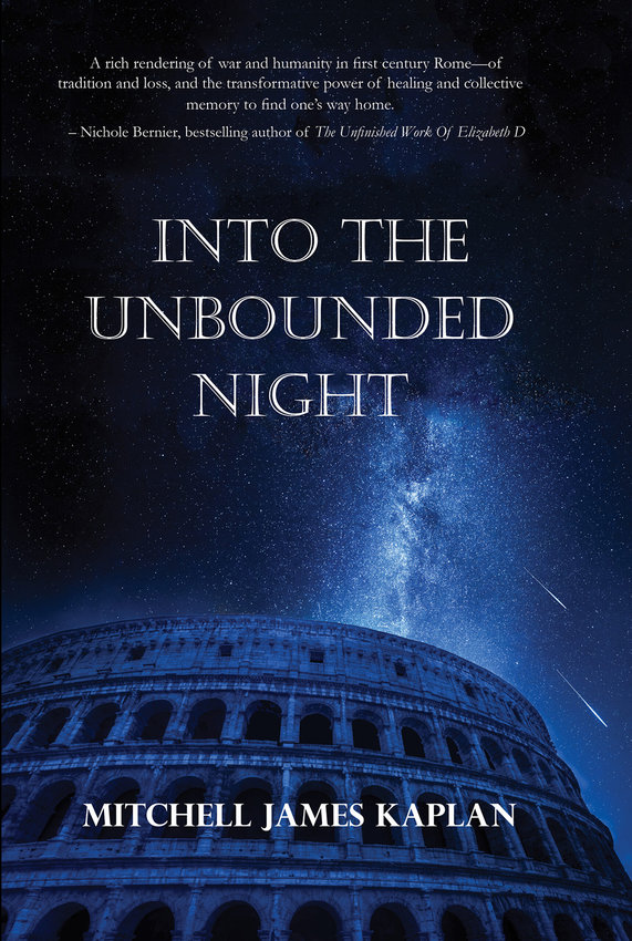 """""""Into the Unbounded Night,"""" by Mitchell James Kaplan. (Regal House Publishing/TNS)"""
