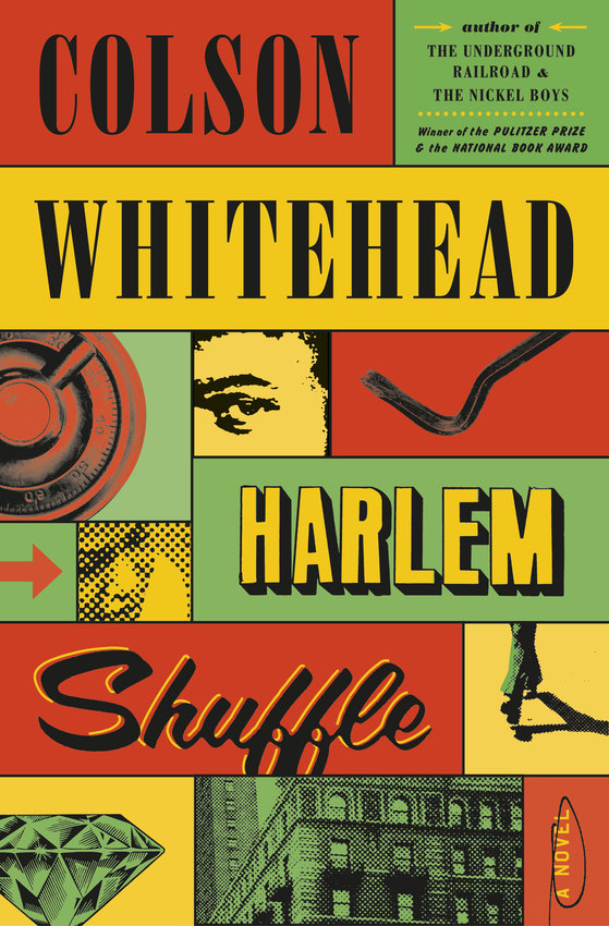 """""""Harlem Shuffle,"""" by Colson Whitehead; Doubleday (336 pages, $28.95). (Doubleday/TNS)"""