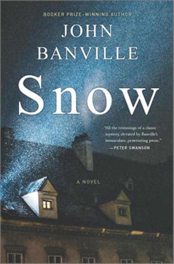 """Snow,"" by John Banville. (Hanover Square Press/TNS)"