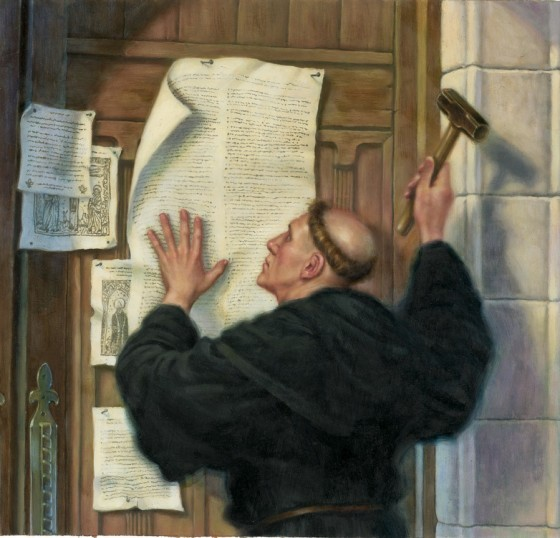 "On Oct. 31, 1517 Martin Luther nailed his ""Ninety-Five Theses,"" to the door of his local church and unwittingly launched the Protestant Reformation."