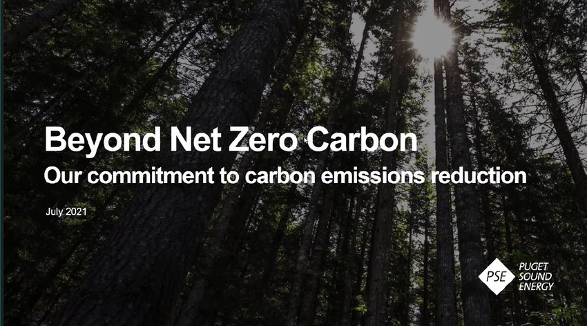 Puget Sound Energy (PSE) declared its goal to achieve a net-zero carbon emissions by 2045 in a presentation to the Lacey City Council on July 22, 2021.