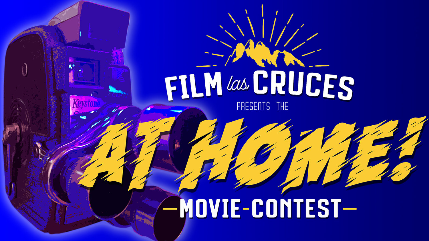 "Film Las Cruces has launched the ""At Home! Movie Contest"""