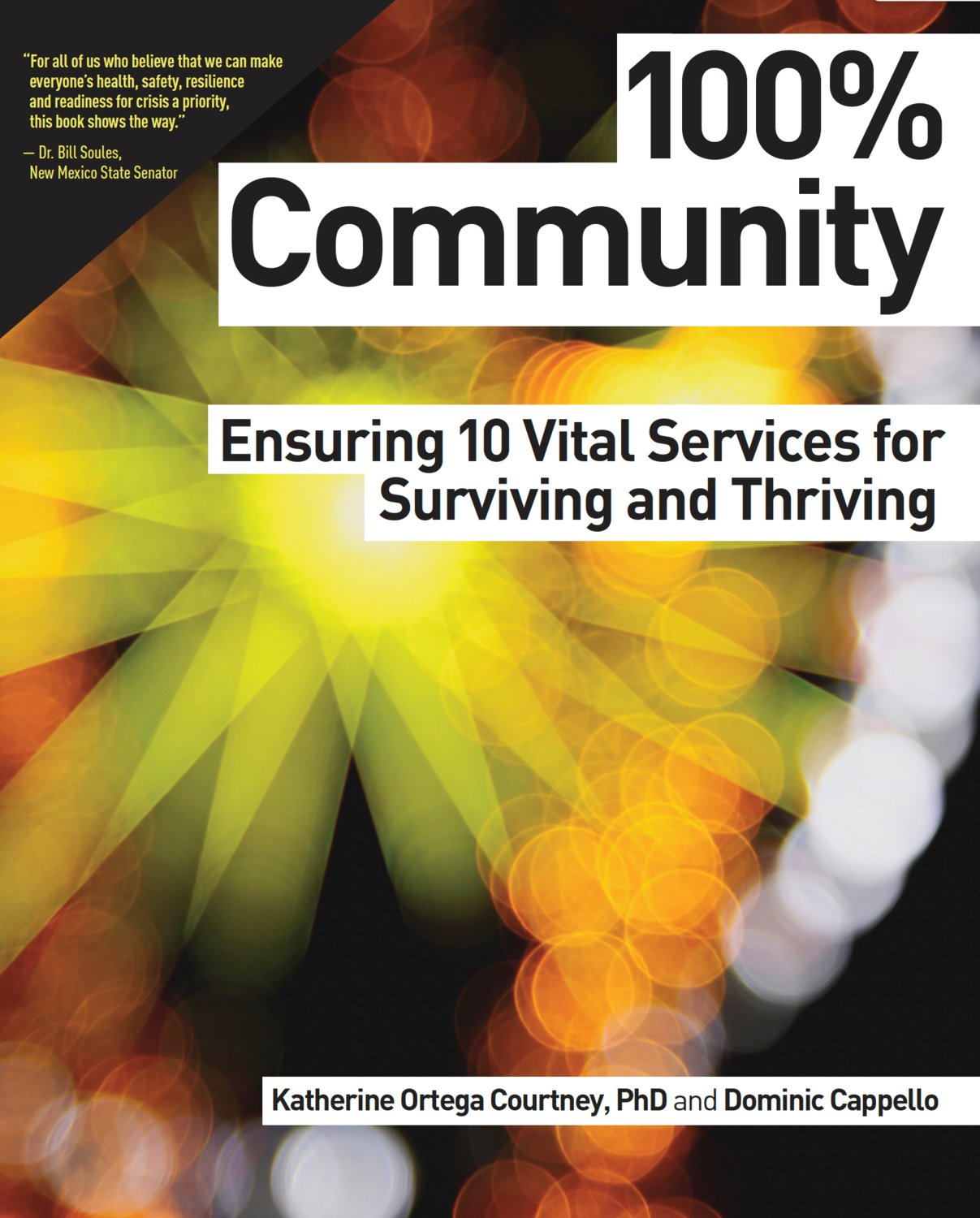 """100% Community: Ensuring Ten Vital Services for Surviving and Thriving,"" by Dominic Cappello