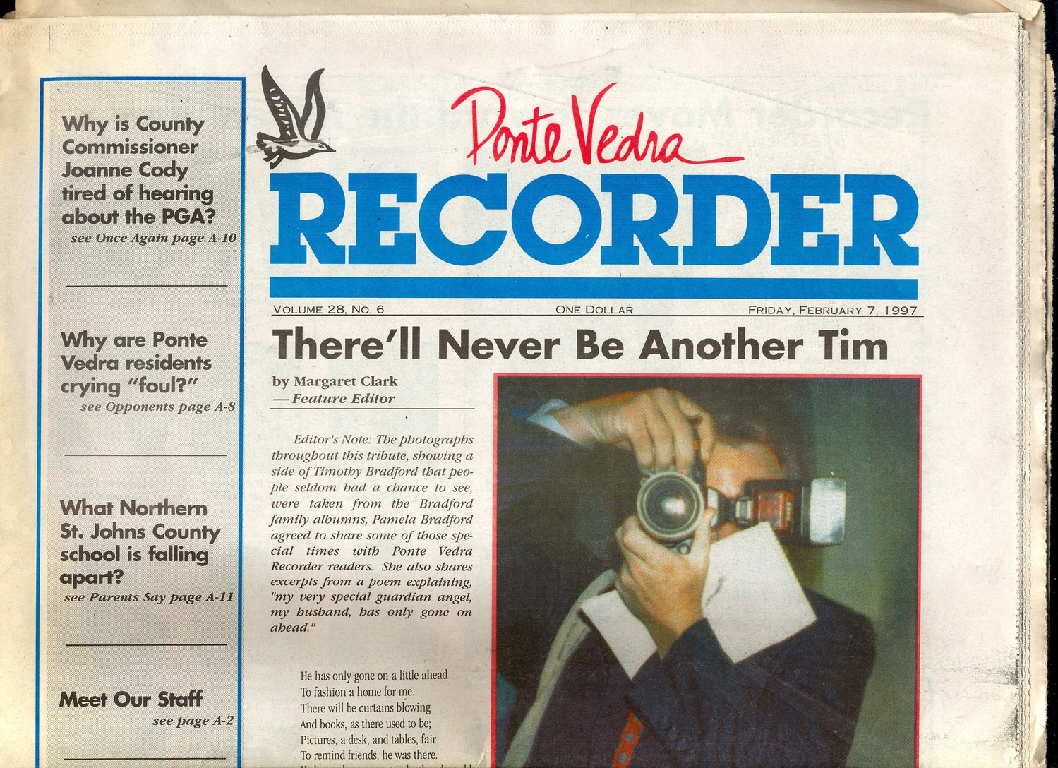 A 1997 tribute on former Ponte Vedra Recorder publisher Tim Bradford.
