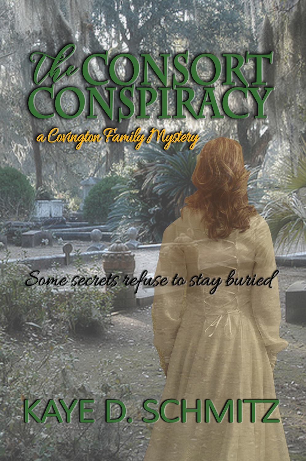 """The Consort Conspiracy, A Covington Family Mystery"""