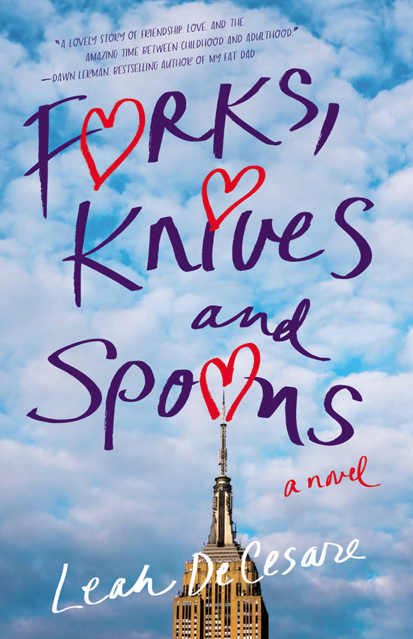 Check out Leah DeCesare's debut novel, Forks, Knives and Spoons