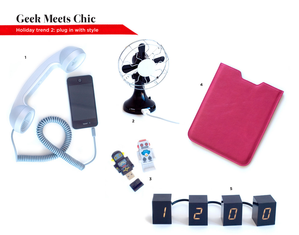 1. Moshi Retro Handset Phone Adapter, $39.99. Butterfield | 2. USB Desk Fan, $25. DCI | 3. Robot Flash Drive, $19. DCI | 4. Leather iPad Case, $98. Pippa's Papers | 5. Digital Clock, $100. RISD Works