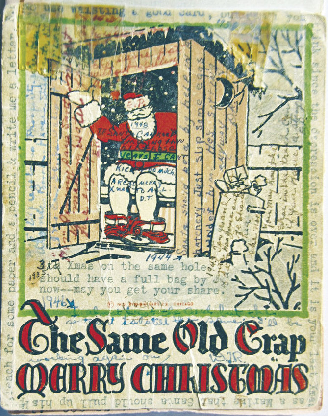 """""""The Same Old Crap"""" Christmas card has lived up to the first part of its greeting by being sent and resent by the same family since 1933. Photo courtesy Jim Pickett"""