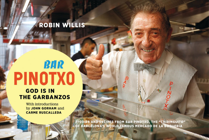 """Robin Willis, author of """"Bar Pinotxo: God is in the Garbanzos,"""" will give a cooking class and book signing on March 10. Tickets are available at Brown Paper Tickets."""