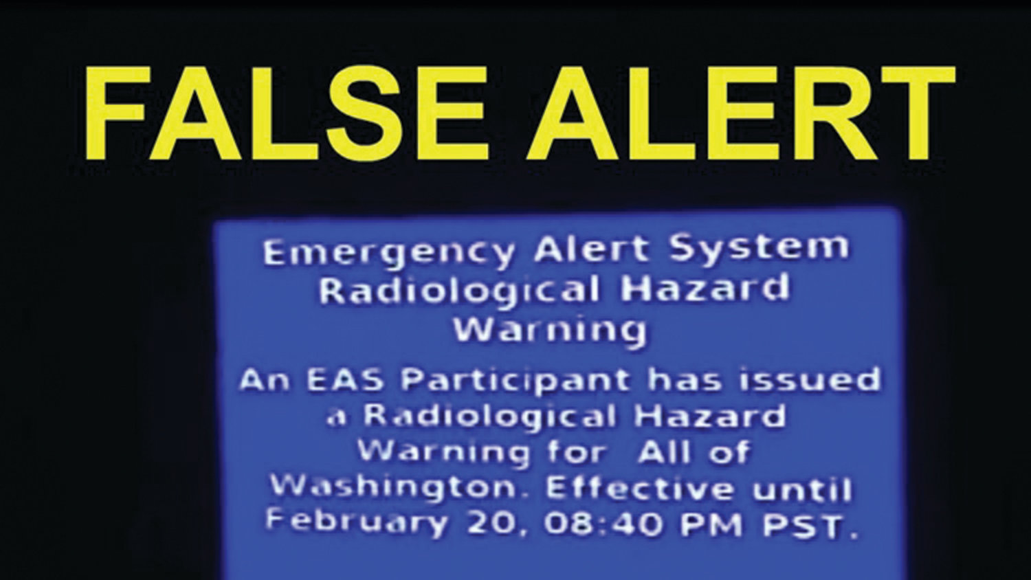 "Warnings of a ""radiological hazard"" on Wave cable Feb. 20 have been confirmed as false by the Jefferson County Department of Emergency Management."