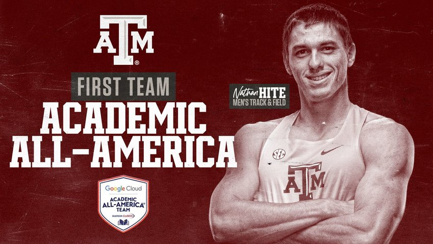 Nathan Hite added another academic award on top of his already gleaming career and finished his career at Texas A&M as a first-team academic All-American as a mechanical engineer/decathlete.