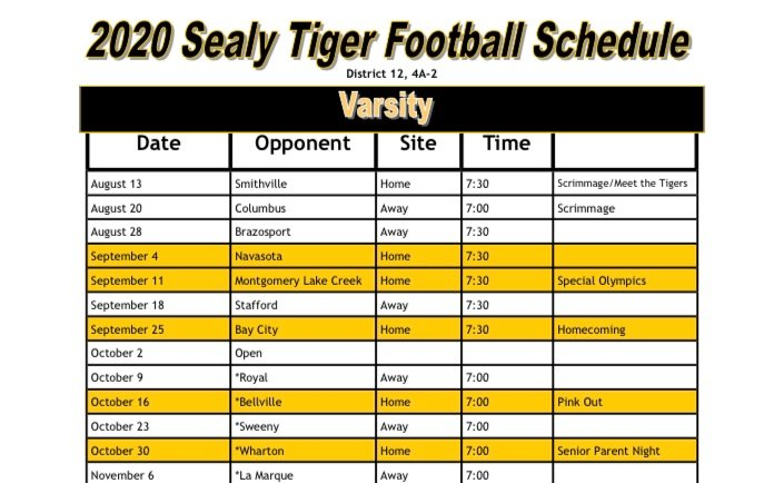 The 2020 Sealy Tiger varsity football schedule has been finalized and features five non-district games starting at 7:30 p.m. and five district games starting at 7 p.m. It will be Sealy's first year in District 12-4A-D2.